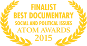 Atom Awards 2015 - Finalist Best Documentary - Social & Political Issues